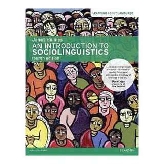 An Introduction to Sociolinguistics 4/e Holmes 9781408276747