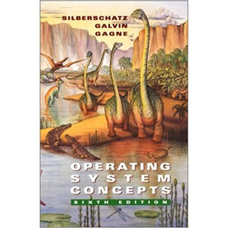Operating System Concepts, 6th Edition
